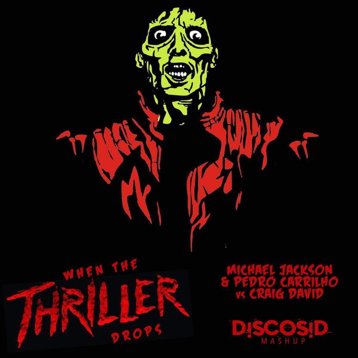 Michael Jackson & Pedro Carrilho Vs Craig David - When Thriller Drops You Know What To Do (Discosid Mashup)